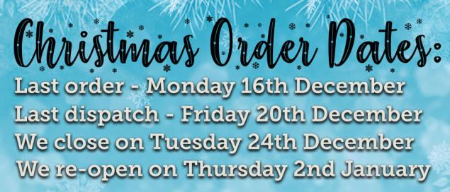 last order dates Xmas 2019 - 2020